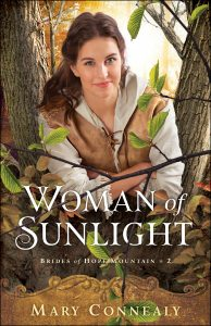 Woman of Sunlight by Mary Connealy (Brides of Hope Mountain 2)